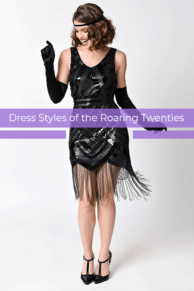 Dress Styles of the Roaring Twenties