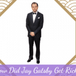 How Did Jay Gatsby Get Rich?