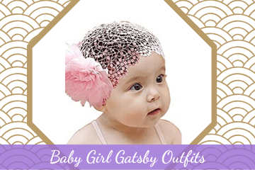 Gorgeous Baby Girl Gatsby Outfits
