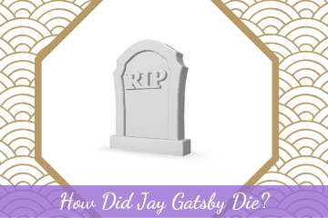 How Did Jay Gatsby Die?