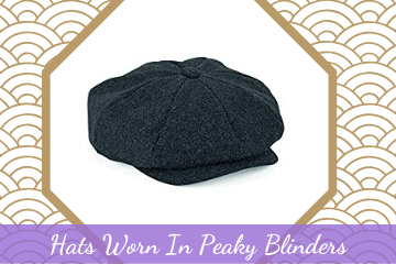 Stylish Men's Hats Worn In Peaky Blinders