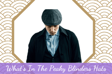 What's In The Peaky Blinders Hats?