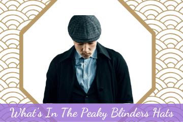 what is in the peaky blinders caps