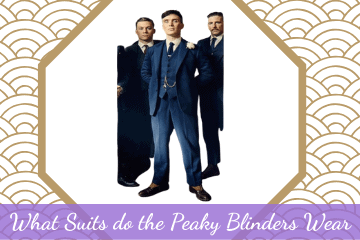 What Suits do the Peaky Blinders Wear