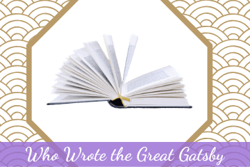 Who Wrote the Great Gatsby