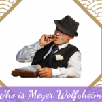 Who is Meyer Wolfsheim?