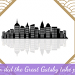 When did the Great Gatsby Take Place?