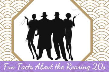 Fun Facts About the Roaring 20s