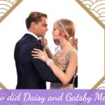 How did Daisy and Gatsby Meet?