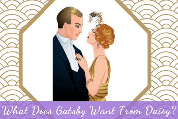 What Does Gatsby Want From Daisy?