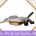 Whats the Great Gatsby About?